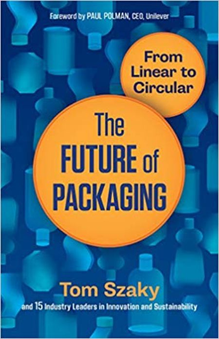 The cover of Tom Szaky's book, The Future of Packaging: From Linear to Circular