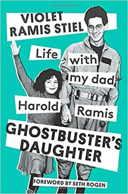 The cover of Ghostbuster's Daughter: Life with My Dad, Harold Ramis