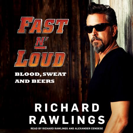 The cover of Fast N' Loud: Blood, Sweat and Beers