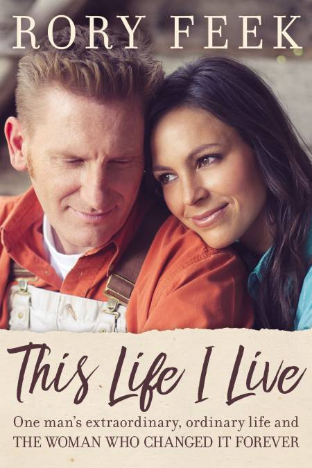 The cover of This Life I Live: One Man's Extraordinary, Ordinary Life, and the Woman Who Changed It Forever