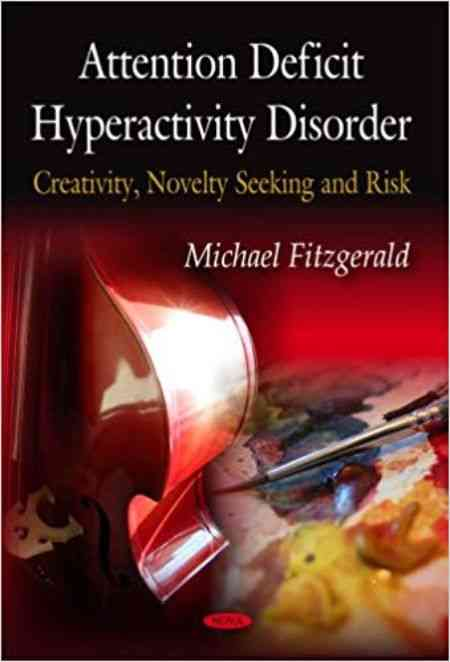 The cover of Attention Deficit Hyperactivity Disorder, Creativity, Novelty Seeking and Risk