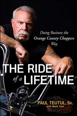 The cover of The Ride of a Lifetime: Doing Business the Orange County Choppers Way