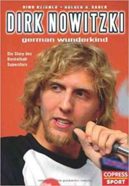 The cover of  Dirk Nowitzki: German Wunderkind