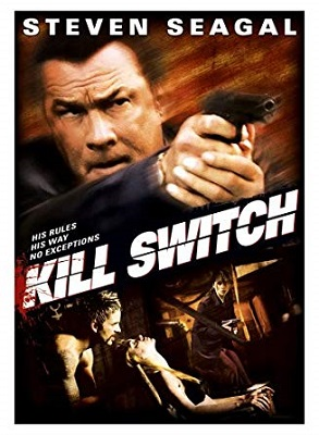 Seagal on the cover of the movie Kill Switch.