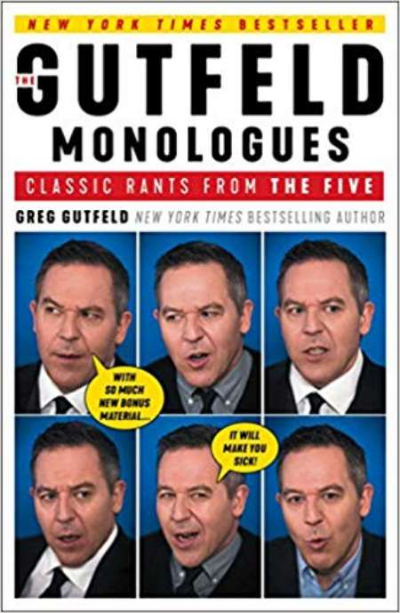Greg Gutfeld's new book, The Gutfeld Monologues: Classic Rants from the Five