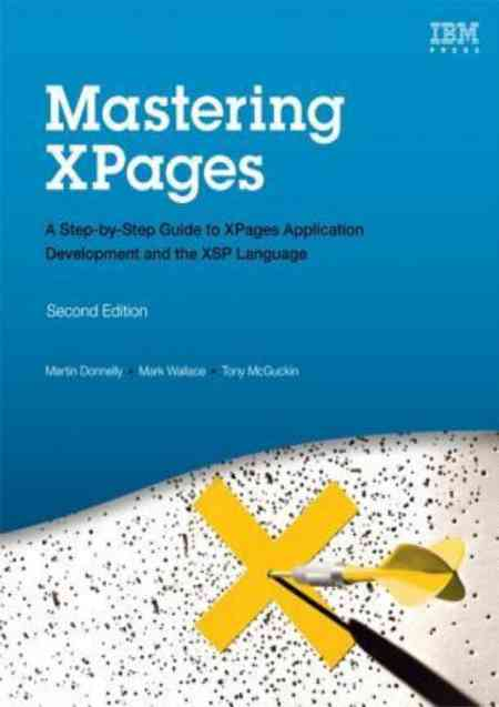 The cover of Mastering XPages: A Step-by-Step Guide to XPages Application Development and the XSP Language (IBM Press)