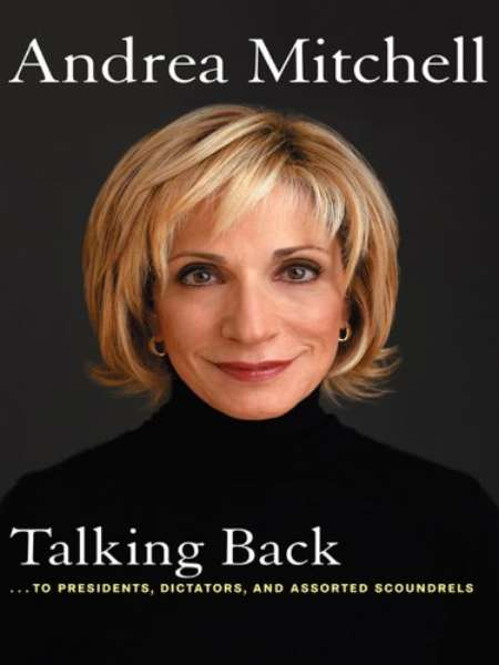 Gil Jackson's ex-wife, Andrea Mitchell wrote and published a book, Talking Back: . . to Presidents, Dictators, and Assorted Scoundrels