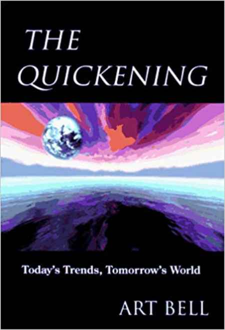 The cover of The Quickening: Today's Trends, Tomorrow's World