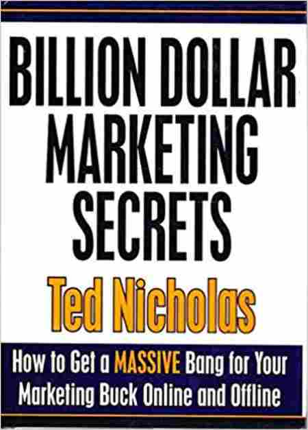 The frame of Ted Nicholas' book,  (How to Get a Massive Bang for Your Marketing Buck Online and Offline)