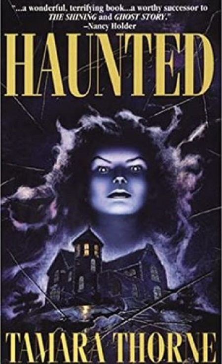 The image of the novel 'Haunted' by an author Tamara Thorne.