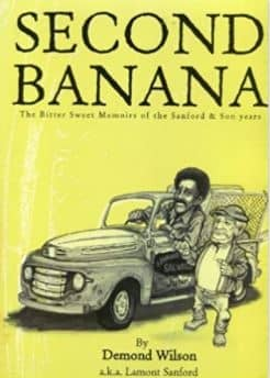 Demond Wilson's book, Second Banana
